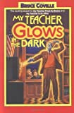 Coville, Bruce: My Teacher Glows in the Dark