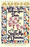 Davis, Nancy: Sing to Me of Dreams