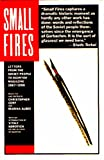 Cerf, Christopher: Small Fires: Letters from the Soviet People to Ogonyok Magazine 1987-1990