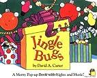 Jingle Bugs by David A. Carter