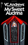 Andrews, V. C.: My Sweet Audrina