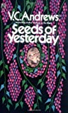 Andrews, V. C.: Seeds of Yesterday