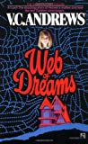 Andrews, V. C.: Web of Dreams