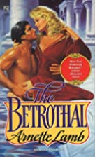 The Betrothal by Arnette Lamb