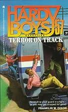 Terror on Track by Franklin W. Dixon