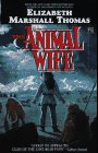 Thomas, Elizabeth Marshall: The Animal Wife