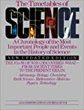 Hellemans, Alexander: The Timetables of Science: A Chronology of the Most Important People and Events in the History of Science