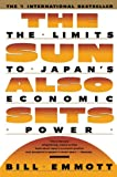 Emmott, Bill: The Sun Also Sets: The Limits to Japan's Economic Power