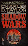 Taylor, Charles D.: Shadow Wars