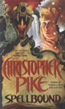 Spellbound by Christopher Pike