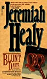 Healy, Jeremiah: Blunt Darts