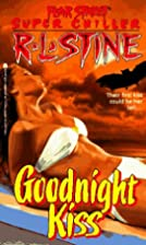 The Goodnight Kiss by R. L. Stine