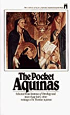 Pocket Aquinas by Thomas Aquinas