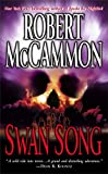 McCammon, Robert R.: Swan Song