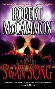 Swan Song by Robert McCammon