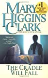 Clark, Mary Higgins: The Cradle Will Fall