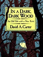 In a Dark, Dark Wood: An Old Tale with a New…