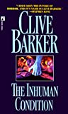 Barker, Clive: The Inhuman Condition