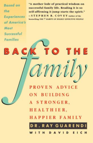 back-to-the-family-proven-advise-on-building-stronger-healthier-happier-family