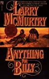 McMurtry, Larry: Anything for Billy: A Novel