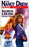 Keene, Carolyn: Secrets Can Kill