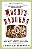 Wert, Jeffry D.: Mosby&#39;s Rangers