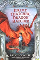 Jeremy Thatcher, Dragon Hatcher by Bruce…