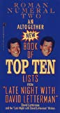 Letterman, David: An ALTOGETHER NEW BOOK OF TOP TEN LISTS LATE NIGHT DAVID LETTERMAN