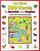 My First 100 Words in Spanish/English (My…