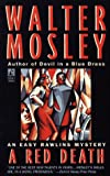 Walter Mosley: A Red Death (Easy Rawlins Mysteries)
