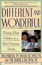 Different and Wonderful: Raising Black…