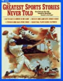 Nash, Bruce: Greatest Sports Stories Never Told, The