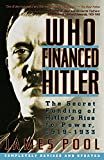 Pool, James: Who Financed Hitler: The Secret Funding of Hitler's Rise to Power, 1919-1933