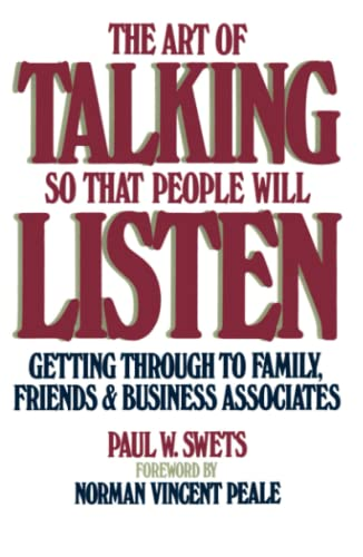 the-art-of-talking-so-that-people-will-listen-getting-through-to-family-friends-business-associates