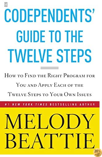 TCodependents' Guide to the Twelve Steps
