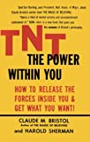Bristol, C.: Tnt the Power Within You