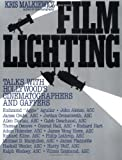 Malkiewicz, Kris: Film Lighting: Talks With Hollywood&#39;s Cinematographers and Gaffers