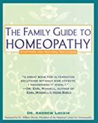 Family Guide to Homeopathy: Symptoms and…