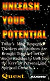 Ban Breathnach, Sarah: Unleash Your Potential: Today's Most Respected Thinkers and Authors Are Brought Together in One Audio Package in One Audio Packagae to Give Yo