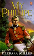 My Phillipe by Barbara Miller