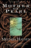 Haynes, Melinda: Mother of Pearl