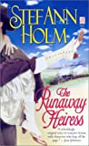 Holm, Stef Ann: The Runaway Heiress (Sonnet Books)