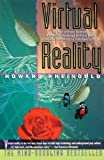 Rheingold, Howard: Virtual Reality