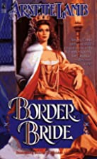 Border Bride by Arnette Lamb