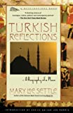 Mary Lee Settle: Turkish Reflections