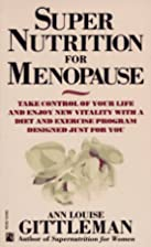 Super Nutrition for Menopause: Take Control…