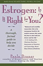 Estrogen: Is It Right for You? Thorough,…