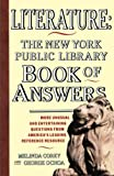 Corey, Melinda: Literature: The New York Public Library Book of Answers