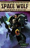 King, William: Space Wolf (Warhammer 40,000 Novels)