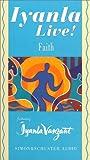 Vanzant, Iyanla: Iyanla Live! Volume 2: Faith
